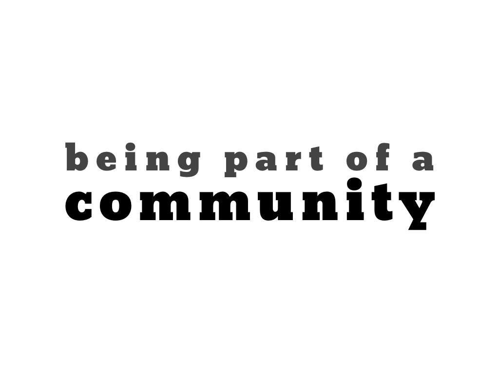 text: being part of a community