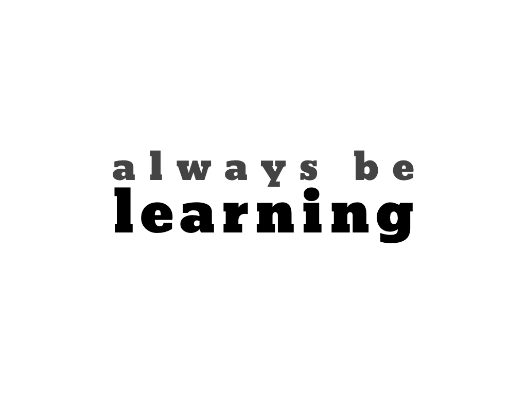 text: always be learning