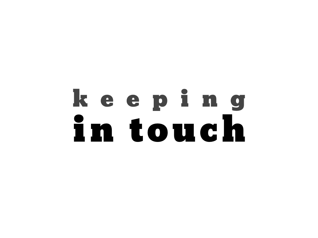 text: keeping in touch