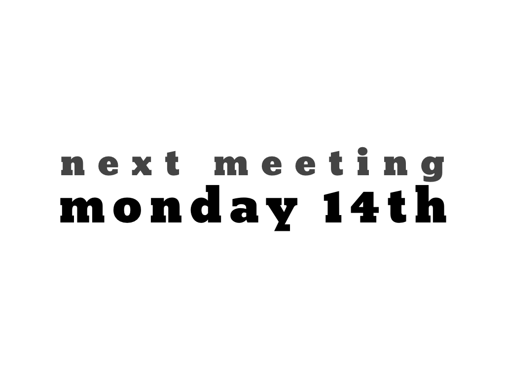text: next meeting, monday 14th