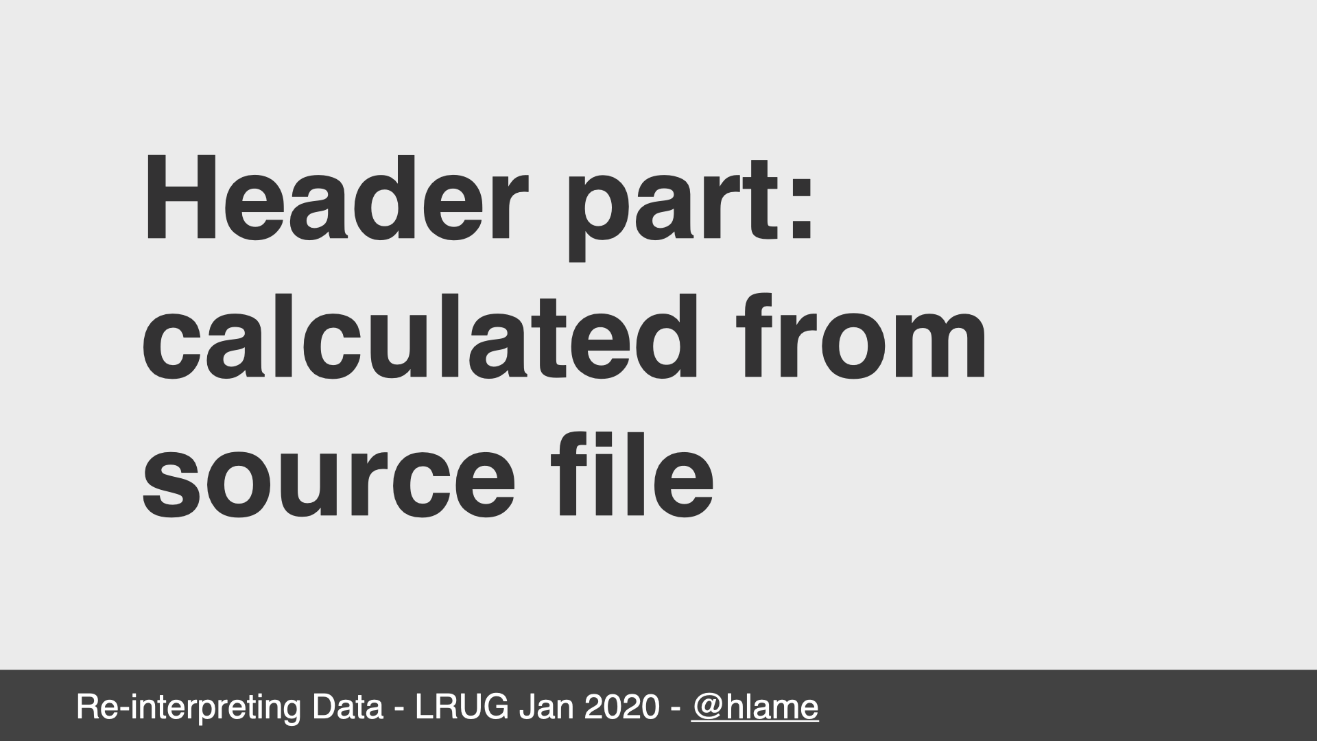 text: Header part calculated from source file