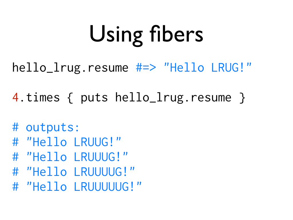 An example of what happens when using the code from the previous slide, text: Using fibers