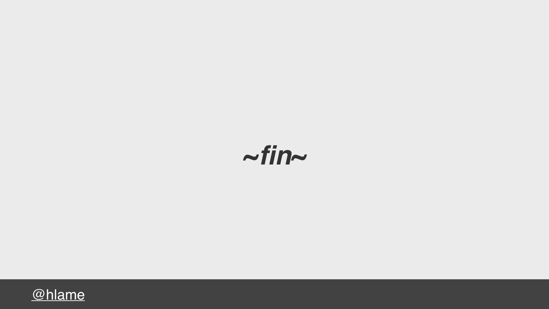 text: ~fin~