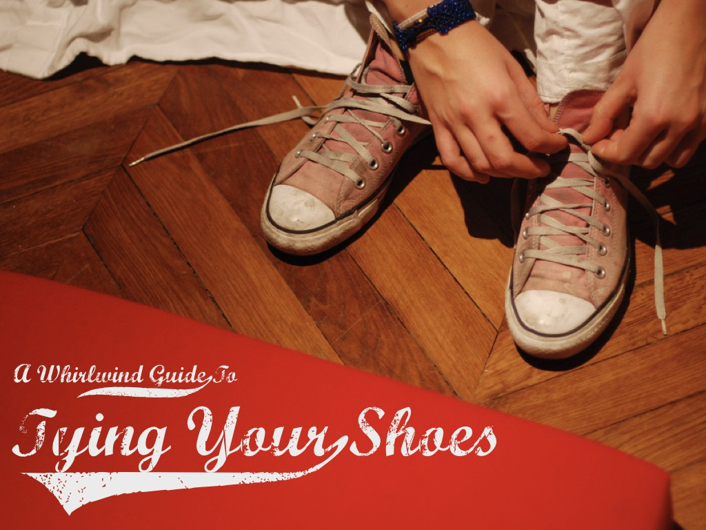 A closeup picture of hands tying the laces on a pair of trainers. text: A whirlwind guide to tying your shoes