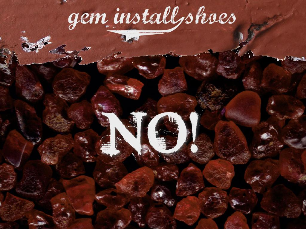 A photograph of many ruby gemstones. text: gem install shoes. No!