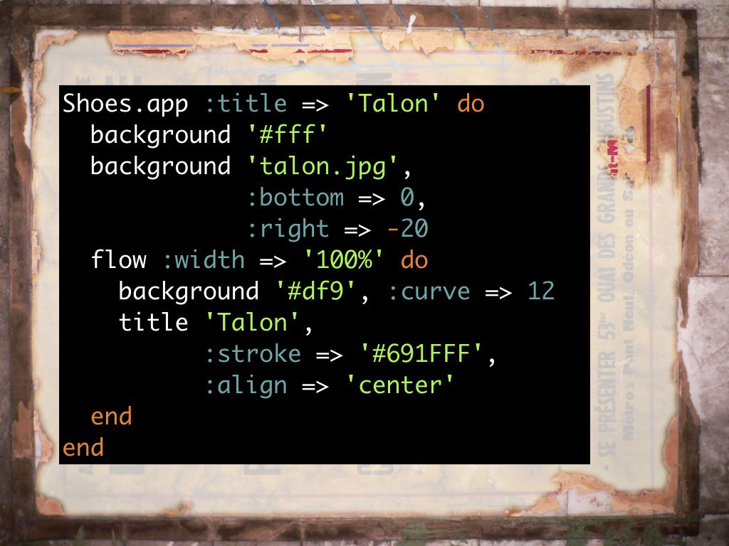 A snippet of code showing more customisations to creat the main Talon app layout. code: https://gist.github.com/h-lame/caaf6d8a2c91b3cce8fea05cc6b25d7a#file-slide-17-building-the-main-talon-window-rb